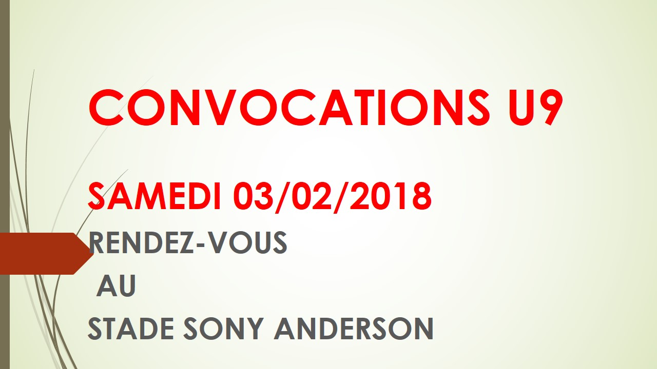 CONVOCATIONS U9 DU SAMEDI 03/02/2018