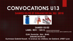 CONVOCATIONS U13 DU SAMEDI 03/02/2018 et Dimanche 04/02/2018