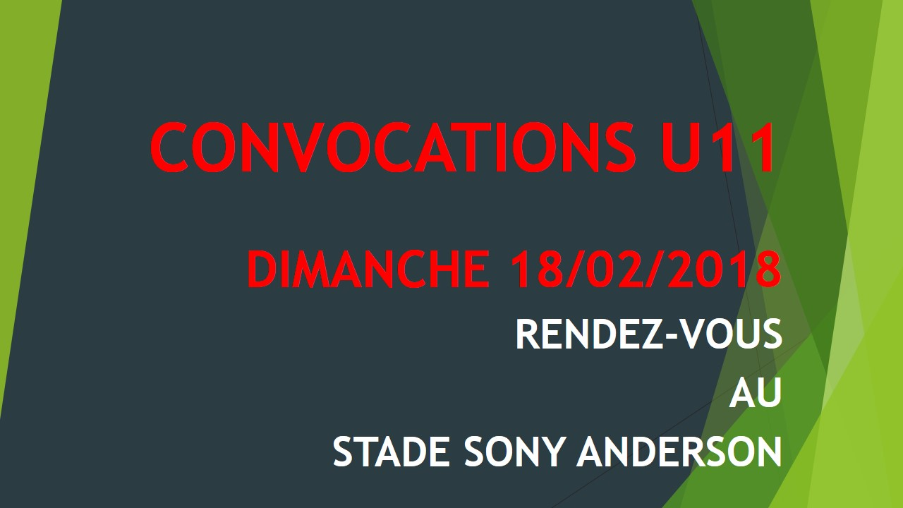 CONVOCATIONS U11 DU 18/02/2018