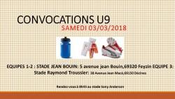CONVOCATIONS U9 DU SAMEDI 03 MARS 2018