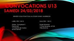 CONVOCATIONS U13 DU SAMEDI 24/03/2018