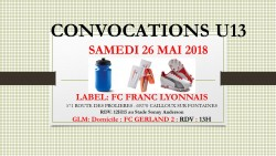 CONVOCATION U13 DU SAMEDI 26/05/2018