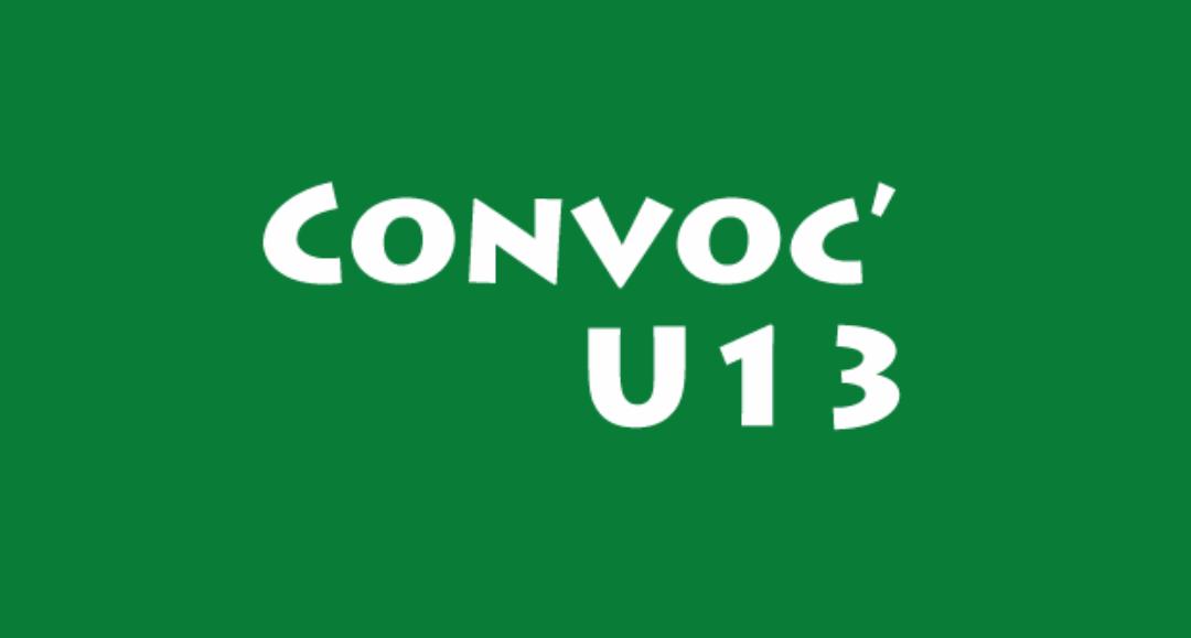 CONVOCATION U13 DU SAMEDI 13 octobre 2018