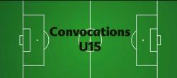 CONVOCATIONS U15 DU SAMEDI 03 NOVEMBRE 2018