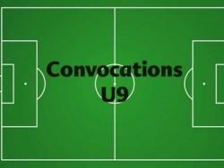 CONVOCATIONS U9 DU SAMEDI 06 AVRIL 2019