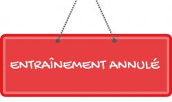 ENTRAÎNEMENTS ANNULÉS CE MERCREDI 26 JUIN 2019
